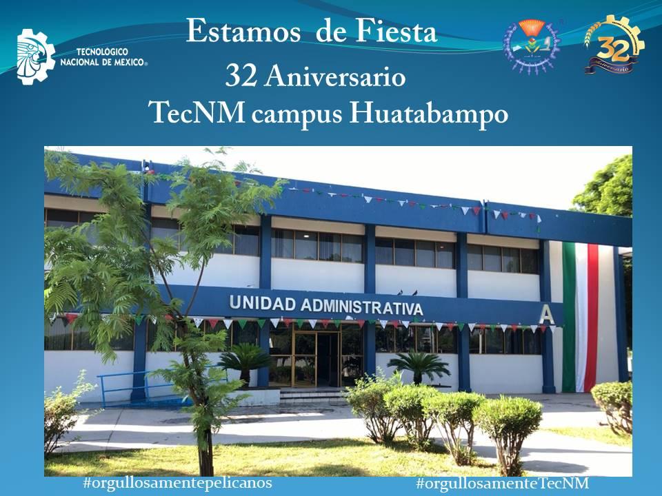 TECNM Campus Huatabampo Celebra 32 Aniversario